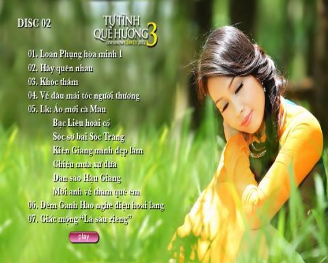 Liveshow Tự Tình Quê Hương 3 Cẩm Ly (DVD Disc 2)