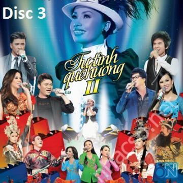 Liveshow Tự Tình Quê Hương 2 Cẩm ly (DVD Disc 3)