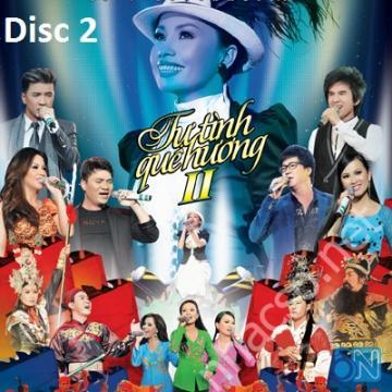 Liveshow Tự Tình Quê Hương 2 Cẩm ly (DVD Disc 2)