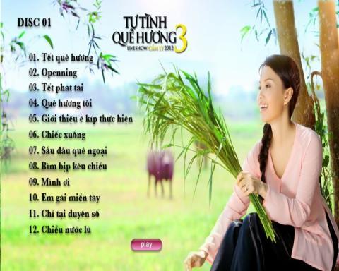 Liveshow Tự Tình Quê Hương 3 Cẩm Ly (DVD Disc 1)