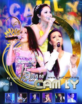 Liveshow 15 Năm Ca Hát Cẩm ly (DVD Disc 1)
