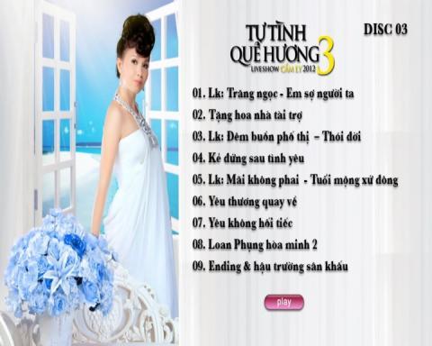 Liveshow Tự Tình Quê Hương 3 Cẩm Ly (DVD Disc 3)
